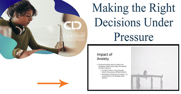 CLD x Making the Right Decisions Under Pressure