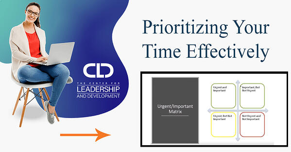 CLD x Prioritizing Your Time Effectively