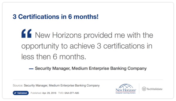 New Horizons Students Can Earh 3 Certifications in Only 6 Month