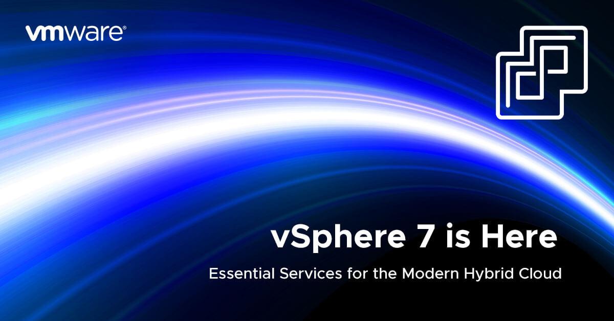 vsphere-7-is-here